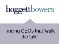 Hoggett Bowers: Finding CEOs that 'walk the talk'