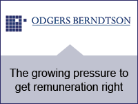 Odgers Berndtson: The growing pressure to get remuneration right