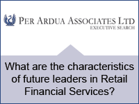 What are the characteristics of future leaders in Retail Financial Services?