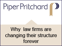 Piper Pritchard: Why law firms are changing their structure forever