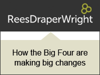 Rees Draper Wright: How the Big Four are making big changes