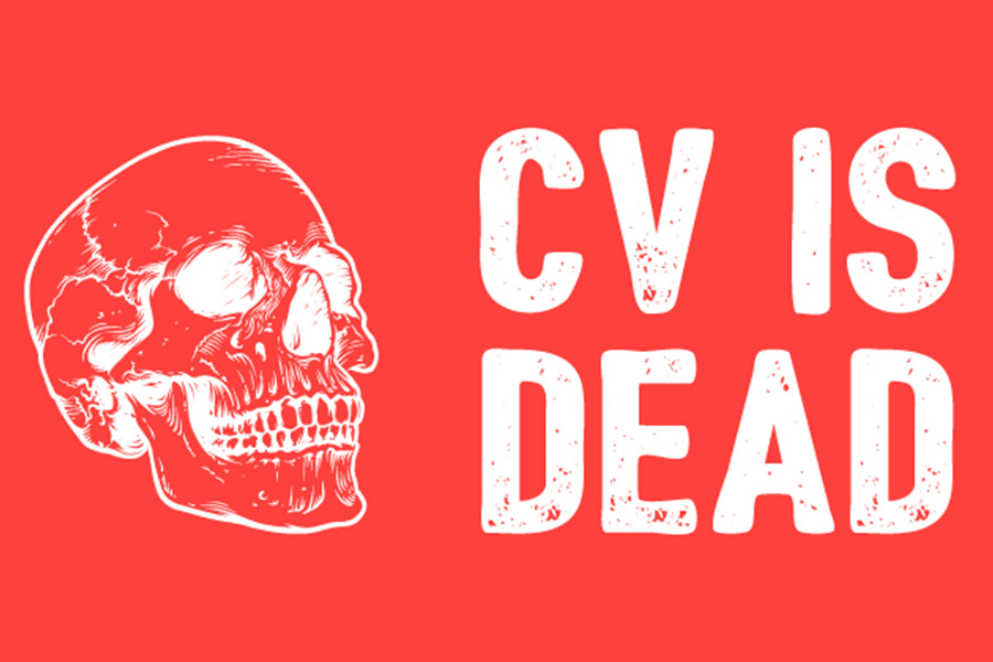 Is the CV dead and buried?