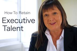 VIDEO: How To Retain Executive Talent